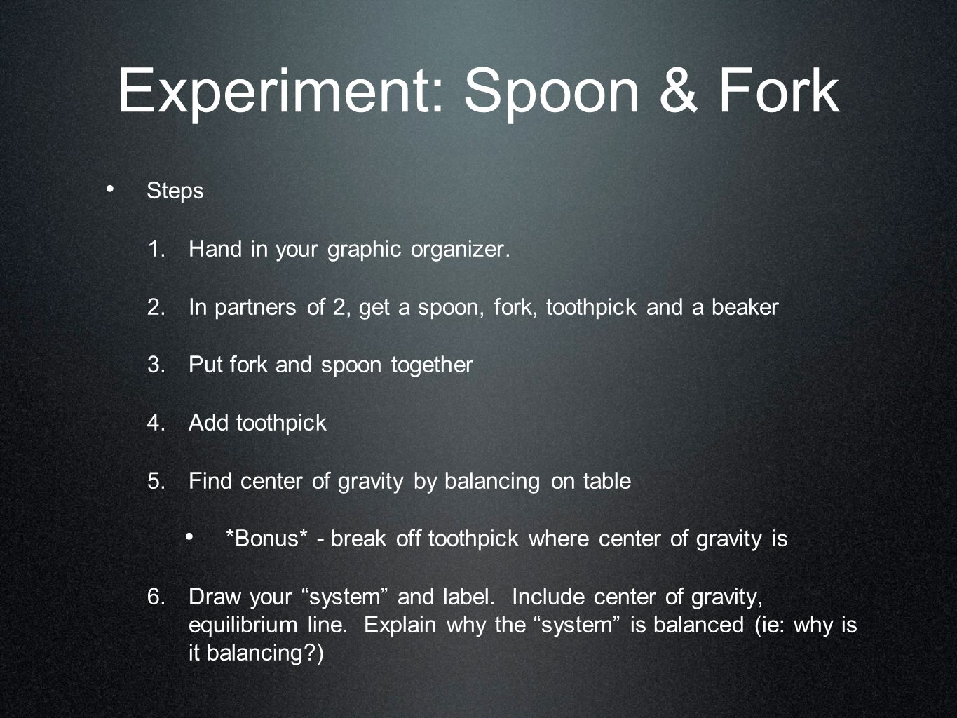 Experiment: Spoon & Fork