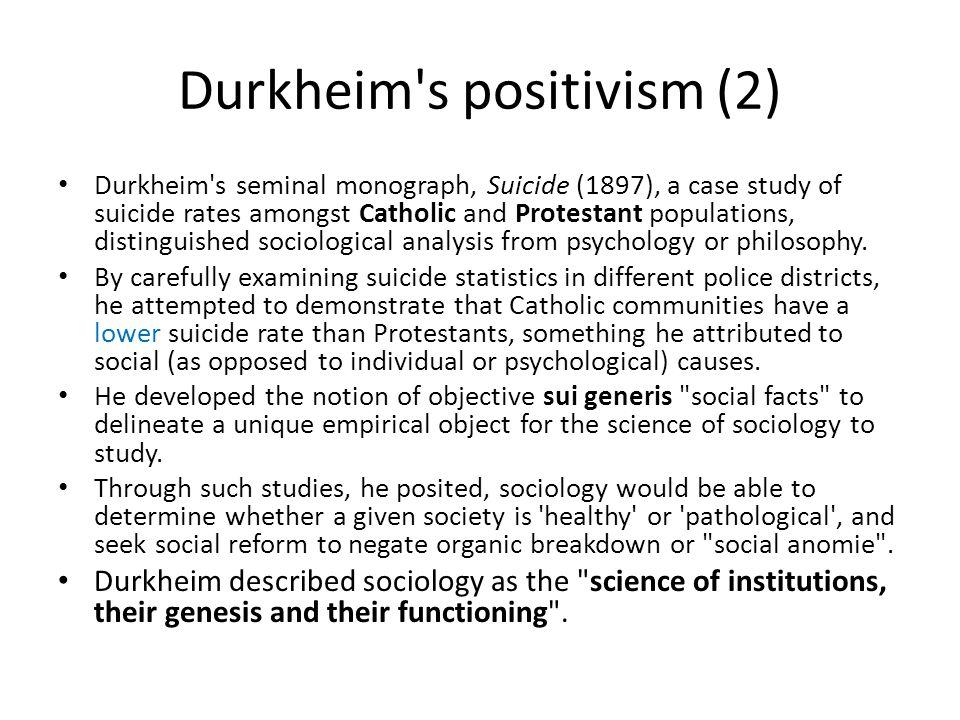 Durkheim s positivism (2)