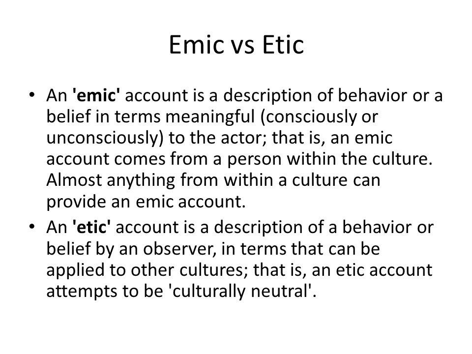 Emic vs Etic