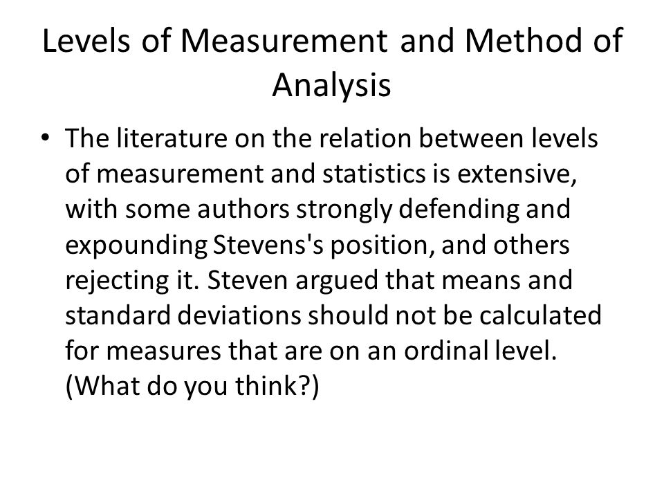 Levels of Measurement and Method of Analysis