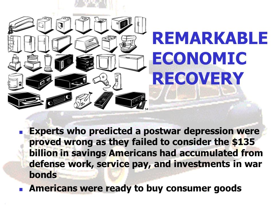 REMARKABLE ECONOMIC RECOVERY