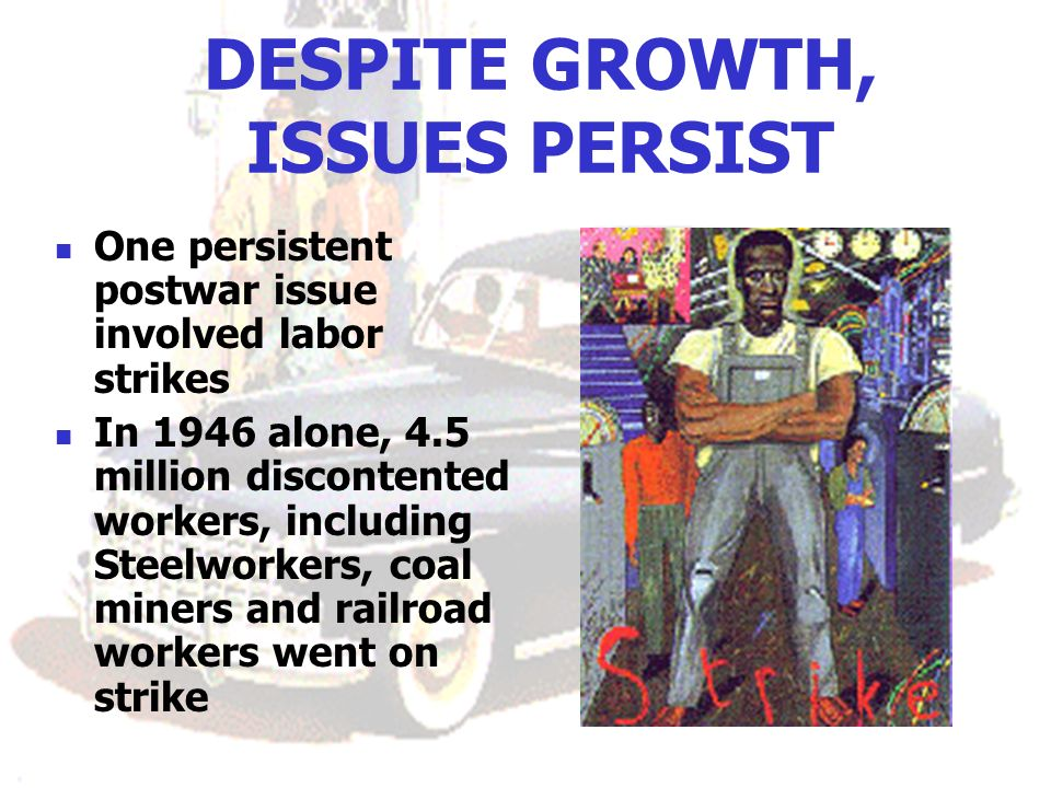 DESPITE GROWTH, ISSUES PERSIST