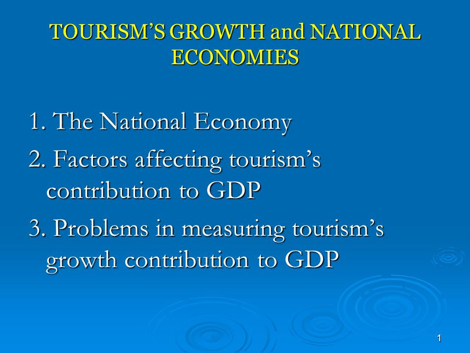 TOURISM'S GROWTH and NATIONAL ECONOMIES