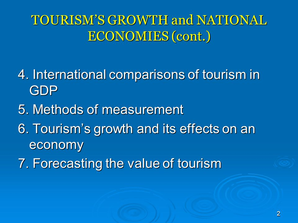 TOURISM'S GROWTH and NATIONAL ECONOMIES (cont.)