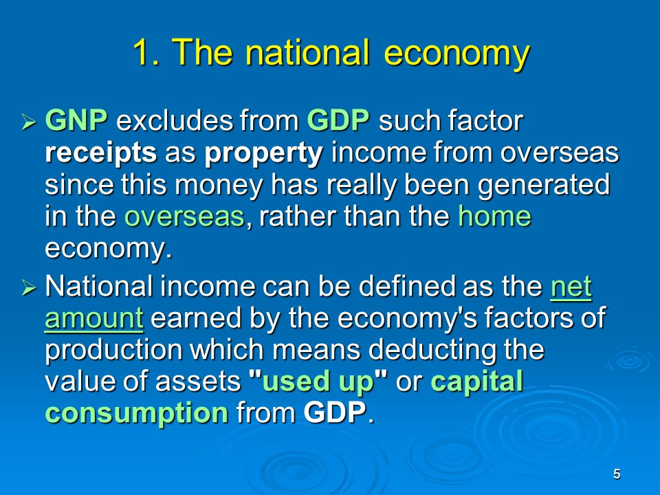 1. The national economy