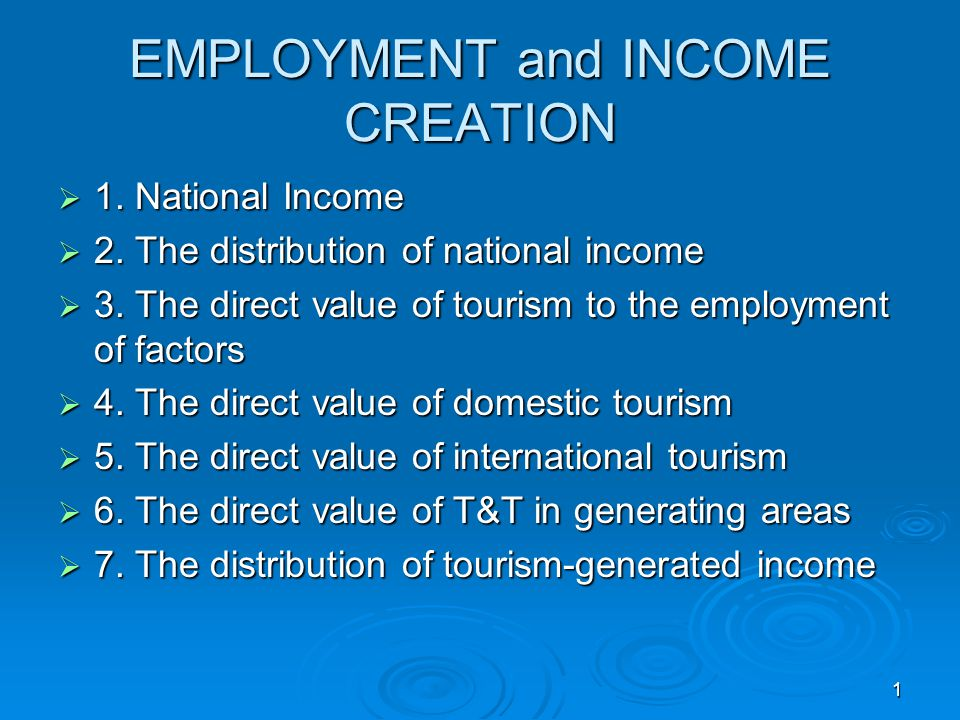 EMPLOYMENT and INCOME CREATION