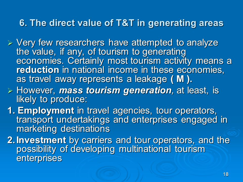6. The direct value of T&T in generating areas
