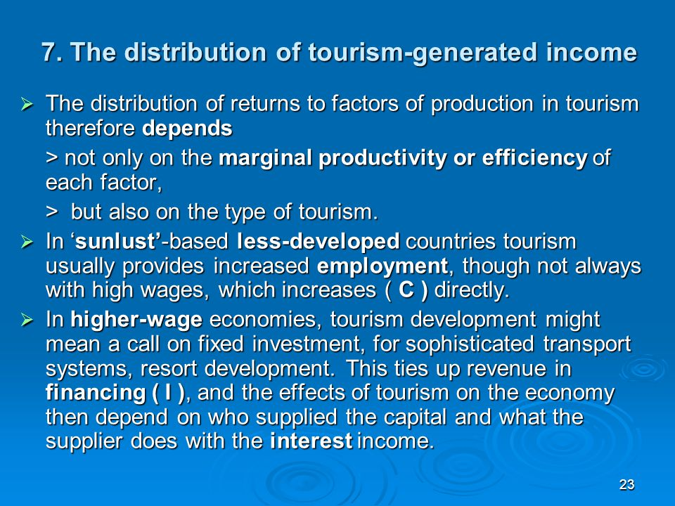 7. The distribution of tourism-generated income