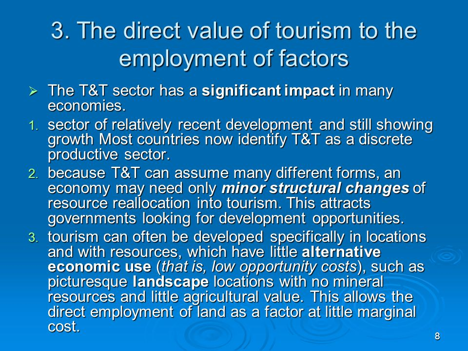 3. The direct value of tourism to the employment of factors