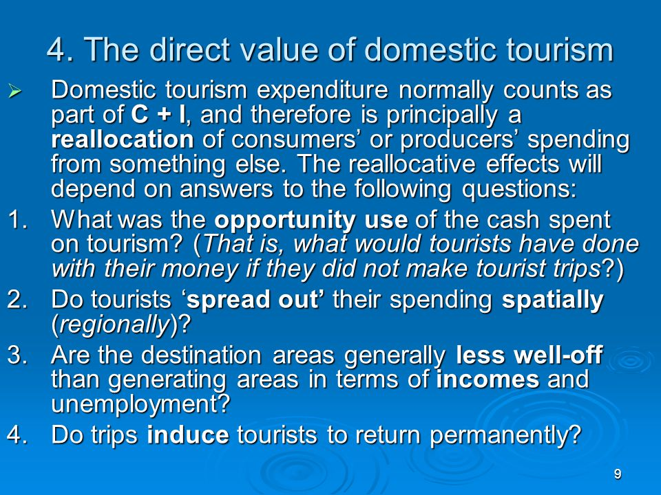 4. The direct value of domestic tourism
