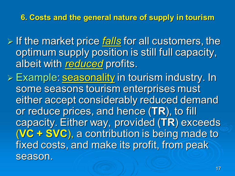 6. Costs and the general nature of supply in tourism