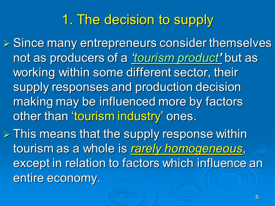 1. The decision to supply