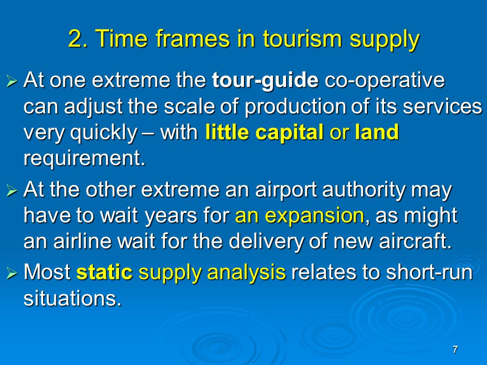 2. Time frames in tourism supply