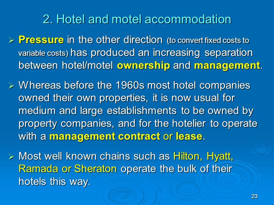 2. Hotel and motel accommodation