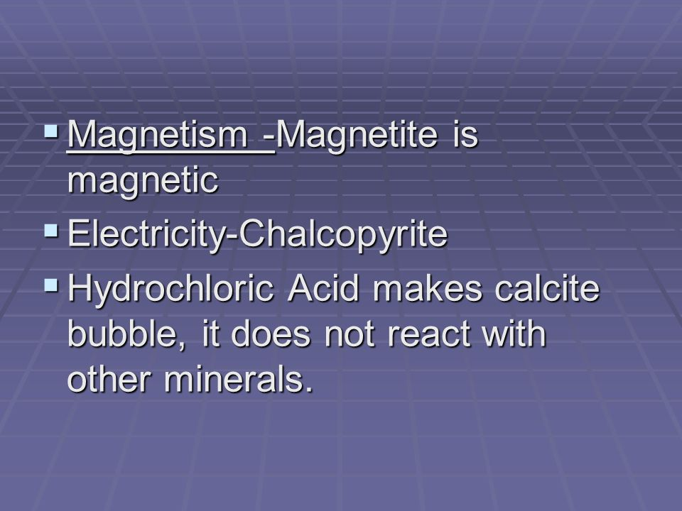 Magnetism -Magnetite is magnetic