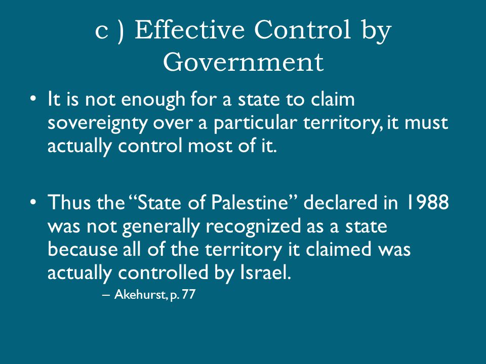 c ) Effective Control by Government