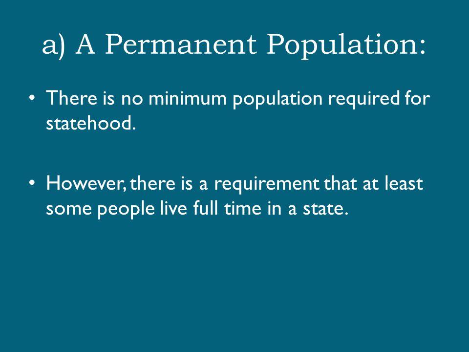 a) A Permanent Population: