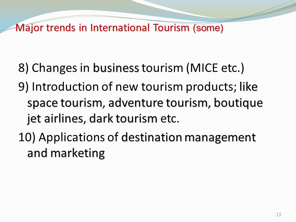 Major trends in International Tourism (some)