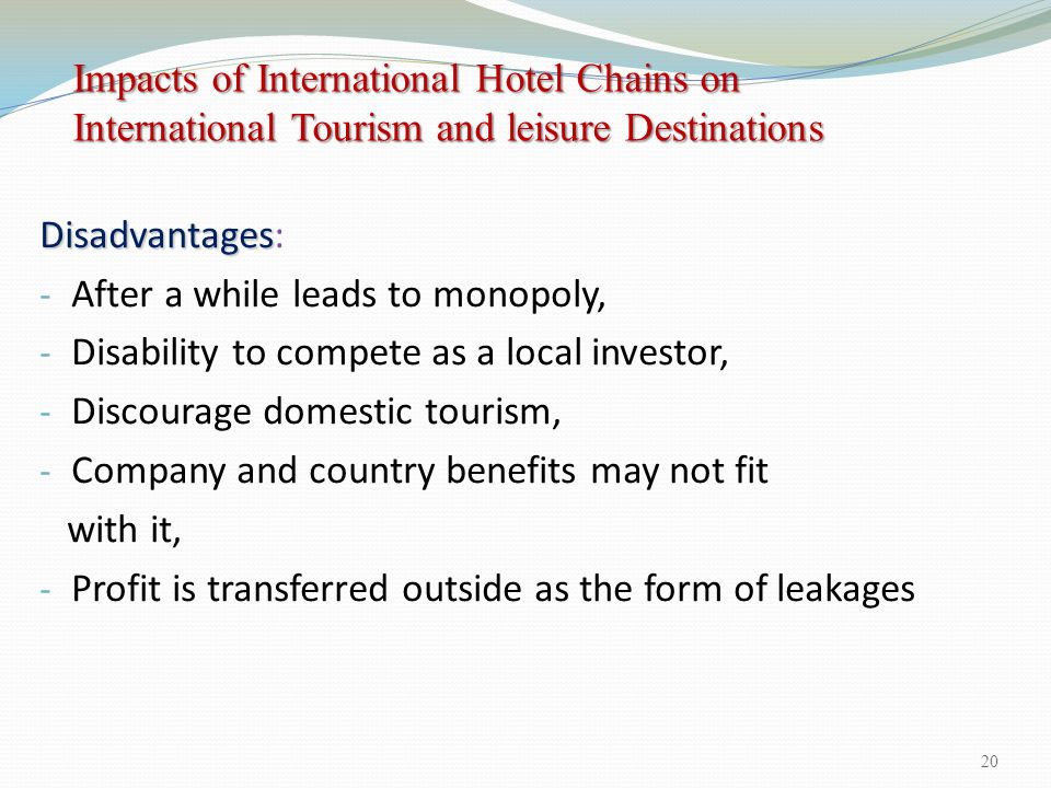 Impacts of International Hotel Chains on International Tourism and leisure Destinations