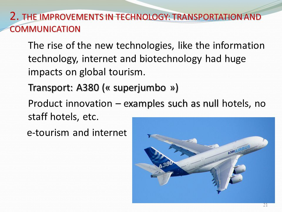 2. THE IMPROVEMENTS IN TECHNOLOGY: TRANSPORTATION AND COMMUNICATION