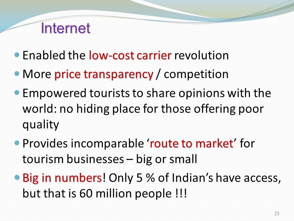 Internet Enabled the low-cost carrier revolution