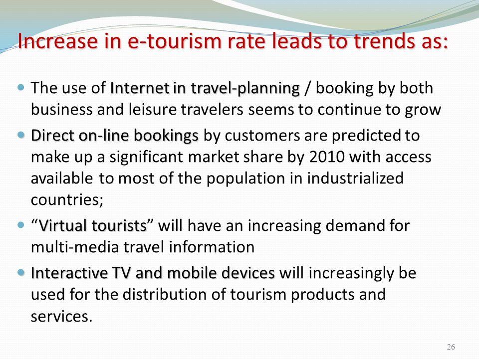 Increase in e-tourism rate leads to trends as: