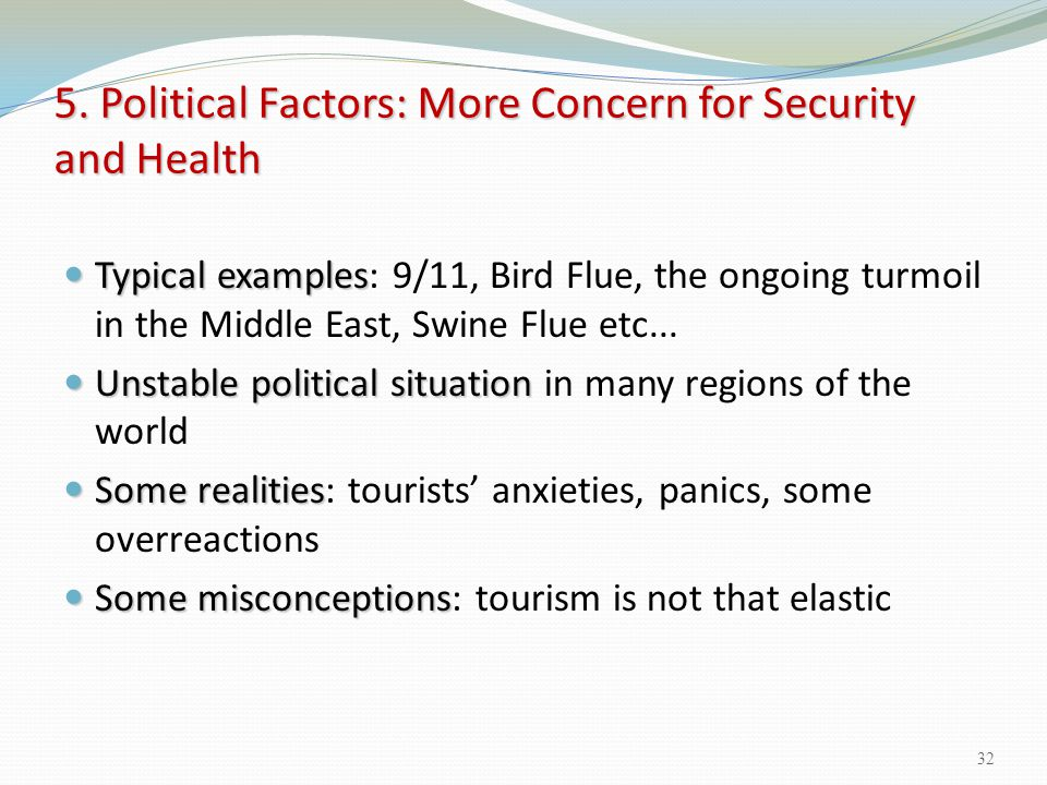 5. Political Factors: More Concern for Security and Health