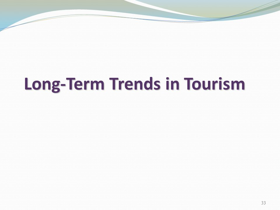 Long-Term Trends in Tourism