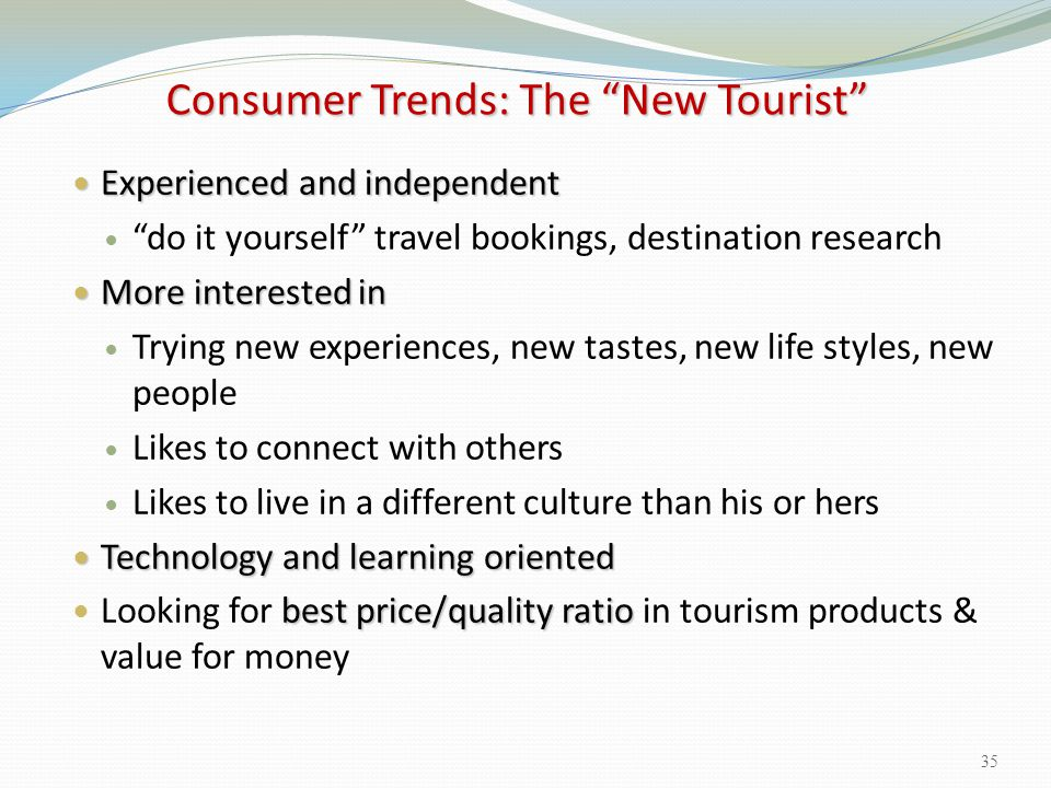 Consumer Trends: The New Tourist