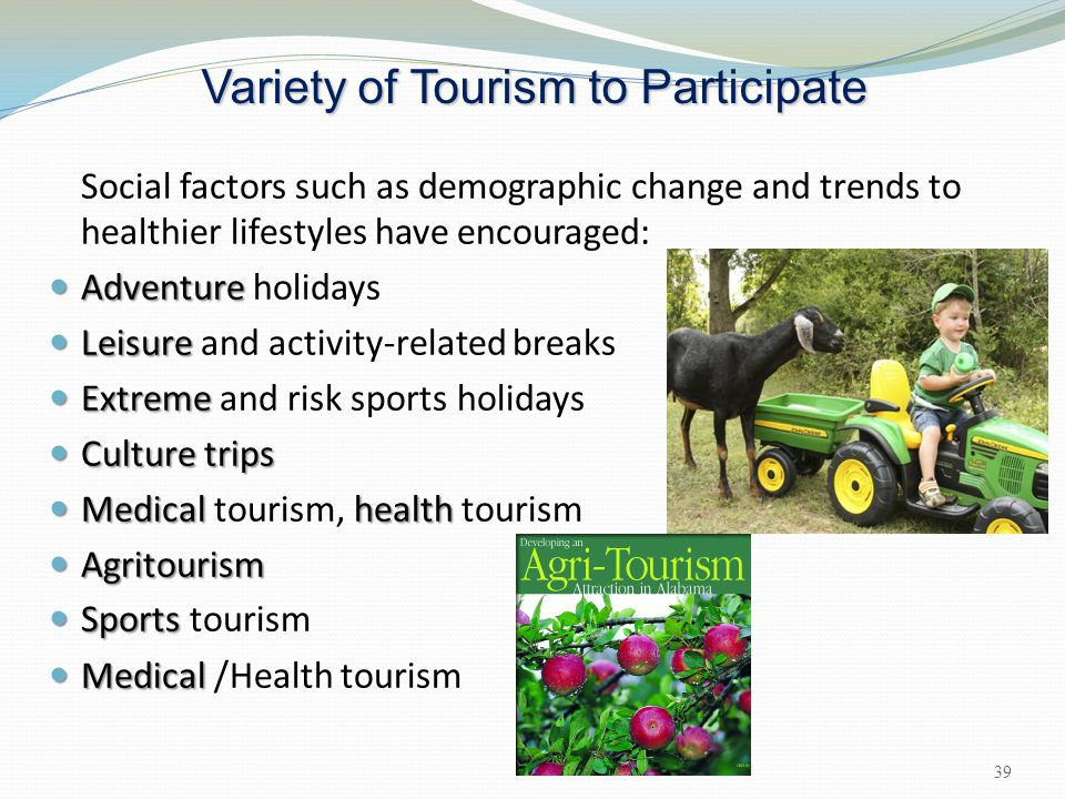 Variety of Tourism to Participate