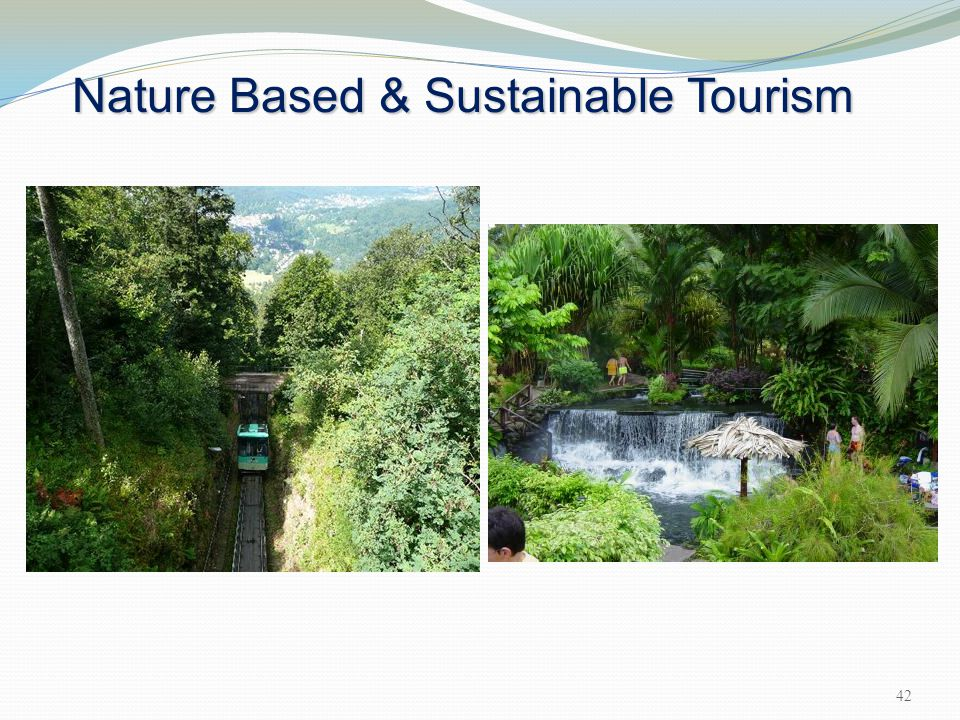 Nature Based & Sustainable Tourism