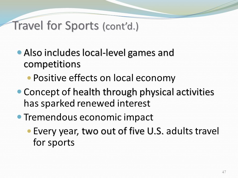Travel for Sports (cont'd.)