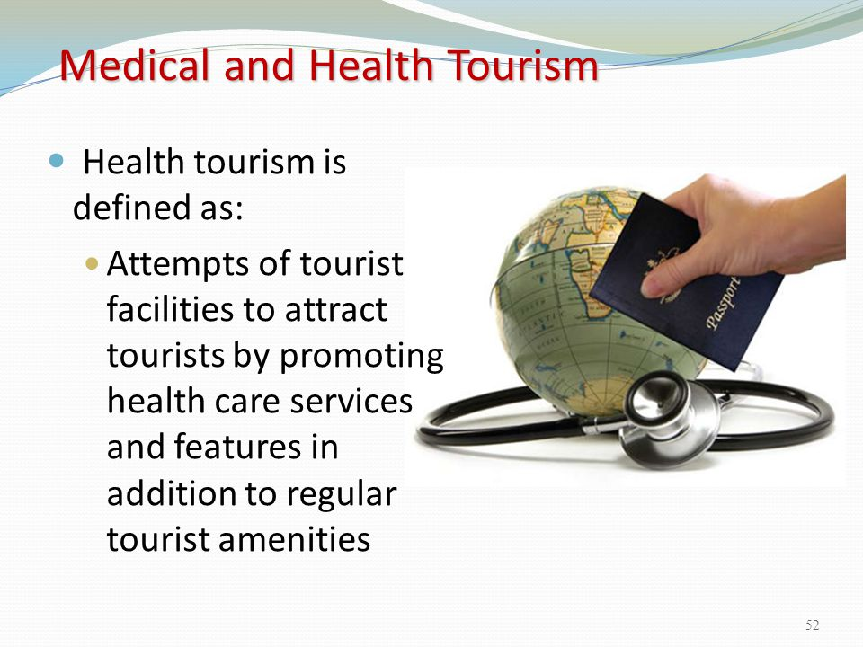 Medical and Health Tourism