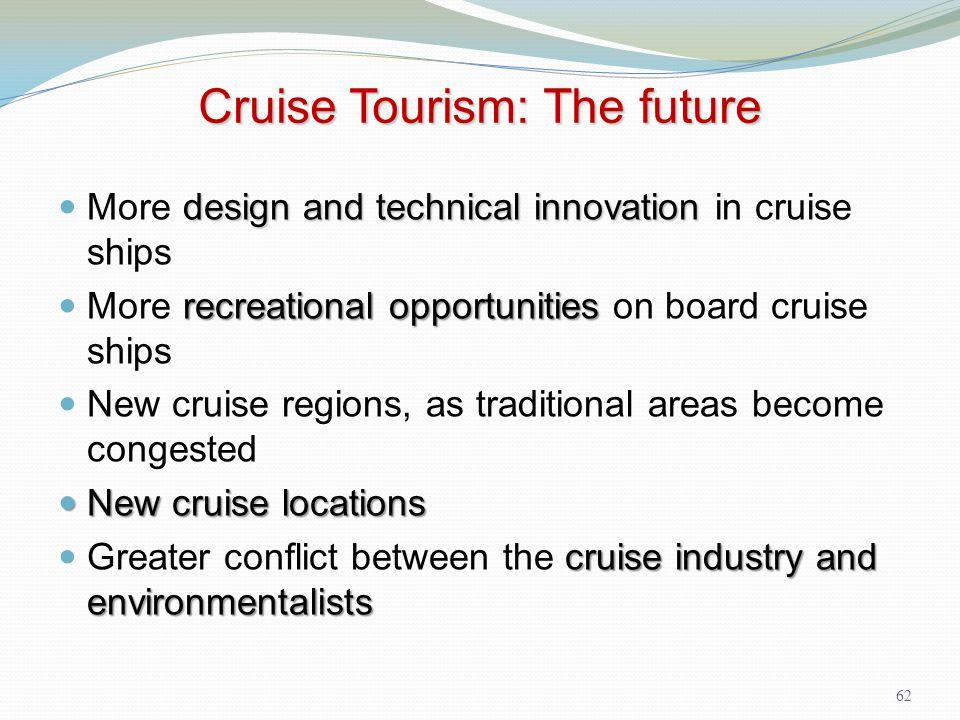 Cruise Tourism: The future