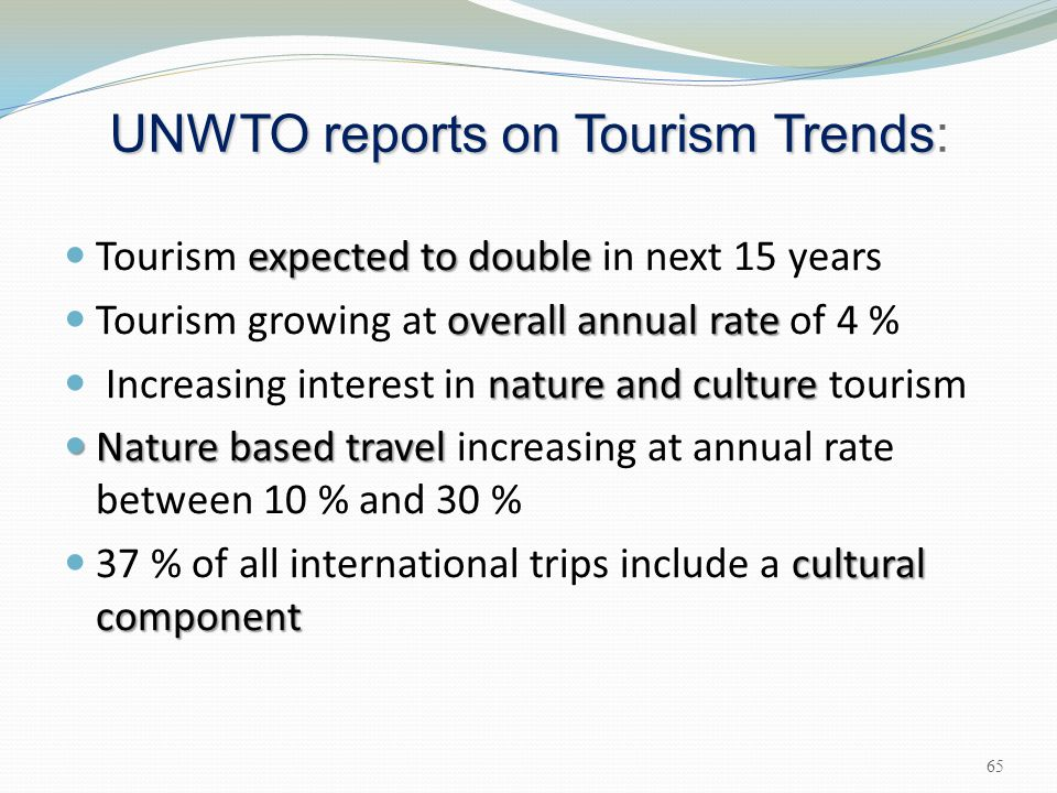 UNWTO reports on Tourism Trends: