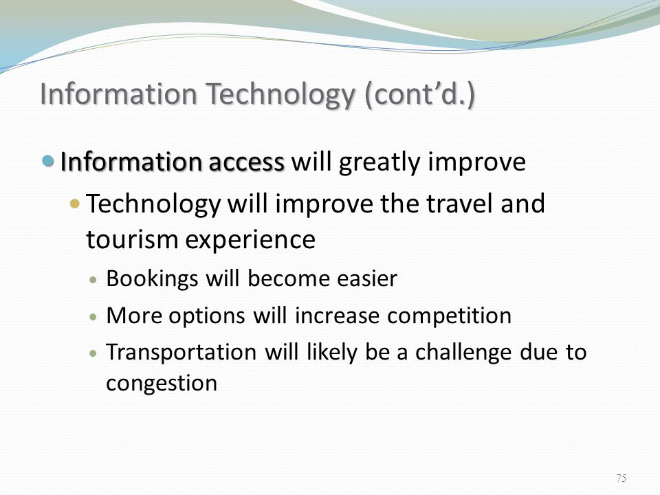 Information Technology (cont'd.)