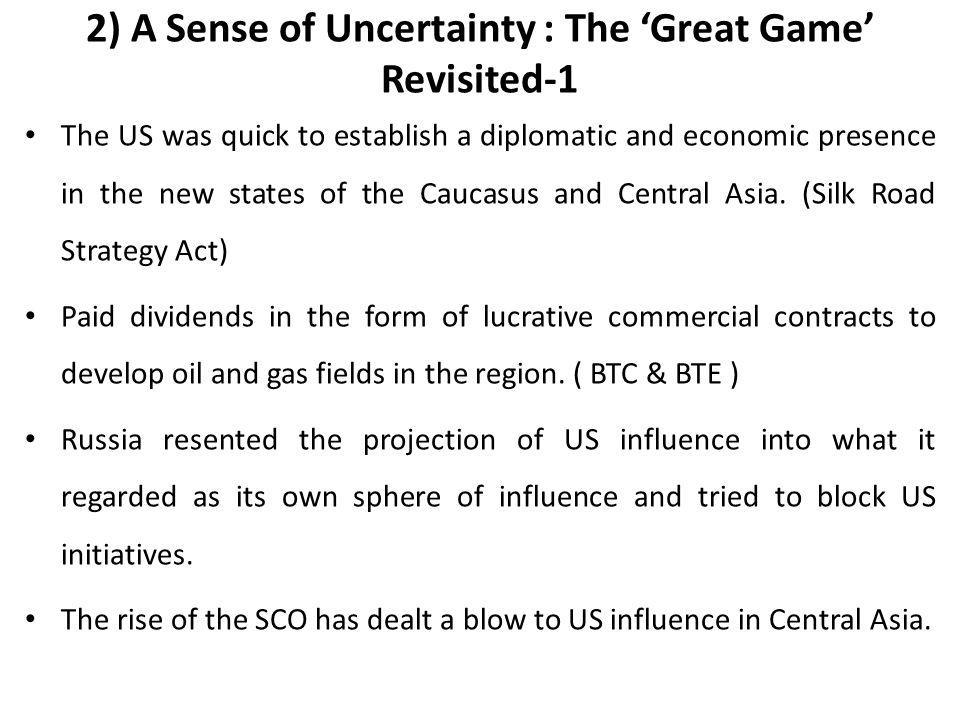 2) A Sense of Uncertainty : The 'Great Game' Revisited-1
