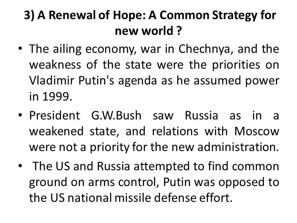 3) A Renewal of Hope: A Common Strategy for new world