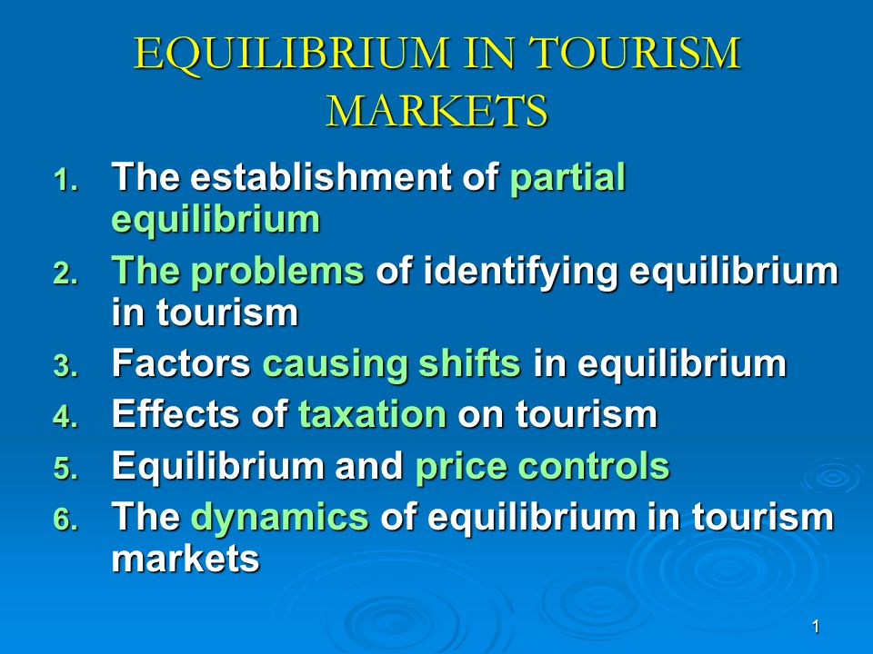 EQUILIBRIUM IN TOURISM MARKETS