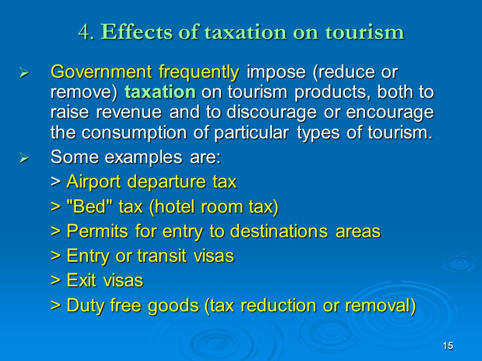 4. Effects of taxation on tourism