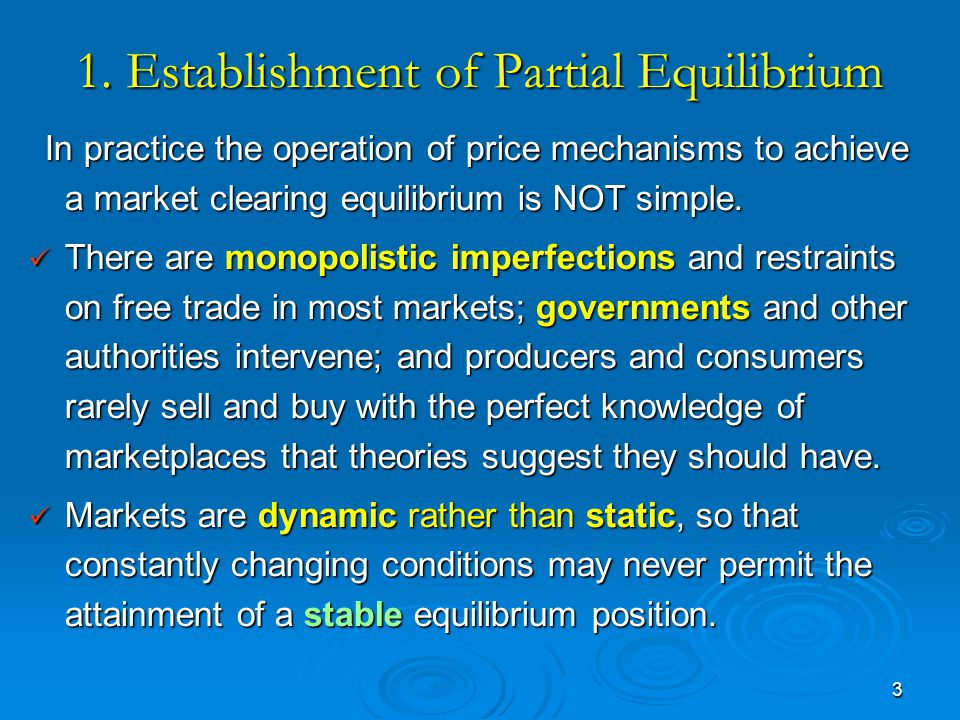 1. Establishment of Partial Equilibrium