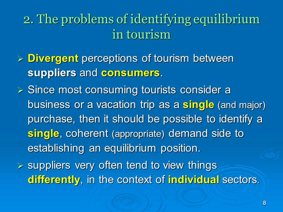 2. The problems of identifying equilibrium in tourism