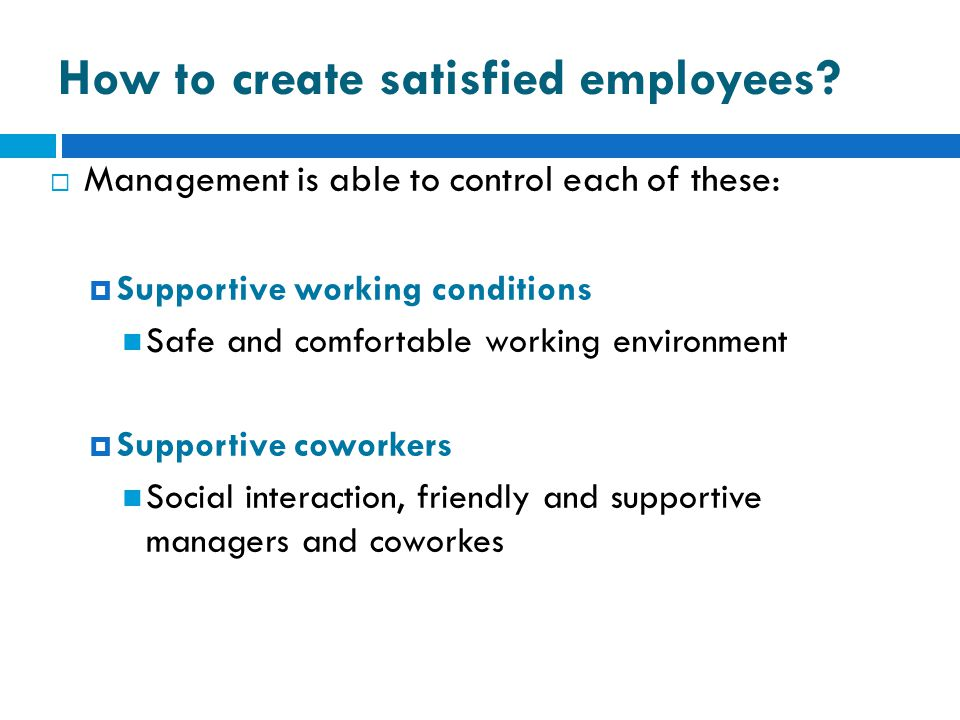 How to create satisfied employees