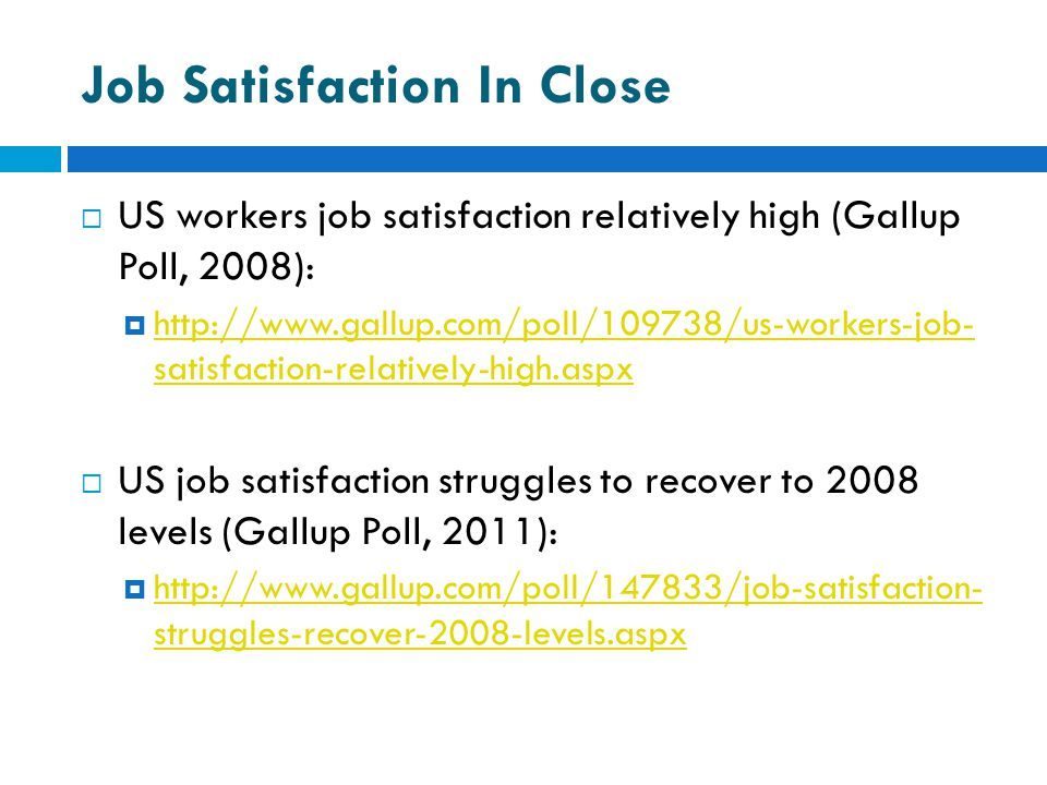 Job Satisfaction In Close