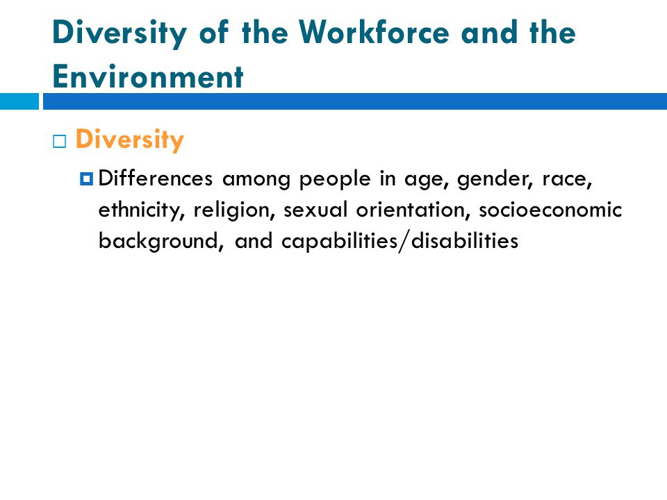 Diversity of the Workforce and the Environment