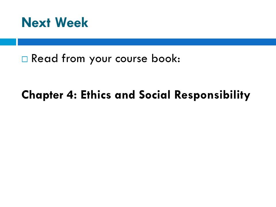 Next Week Read from your course book: