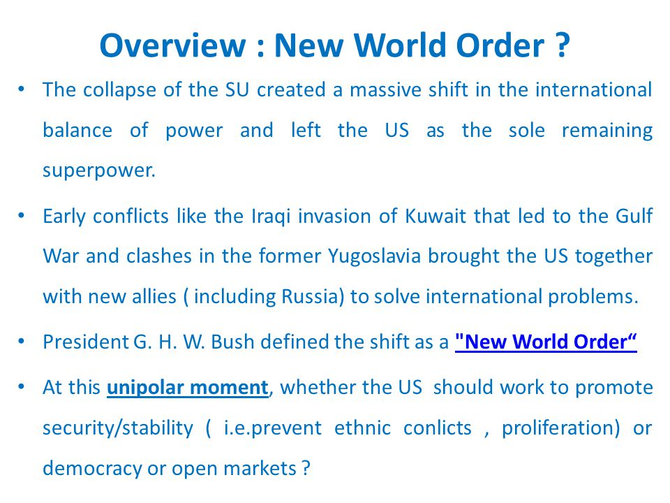 Overview : New World Order