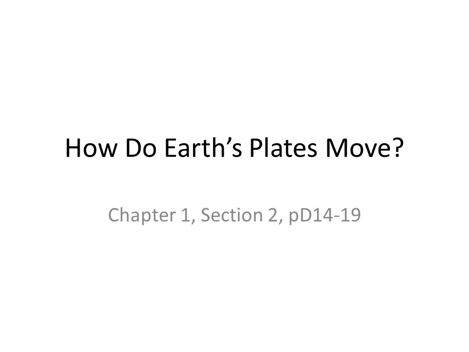 How Do Earth's Plates Move