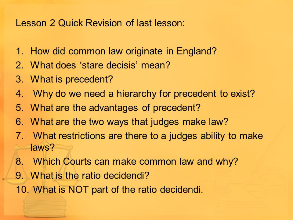 Lesson 2 Quick Revision of last lesson:
