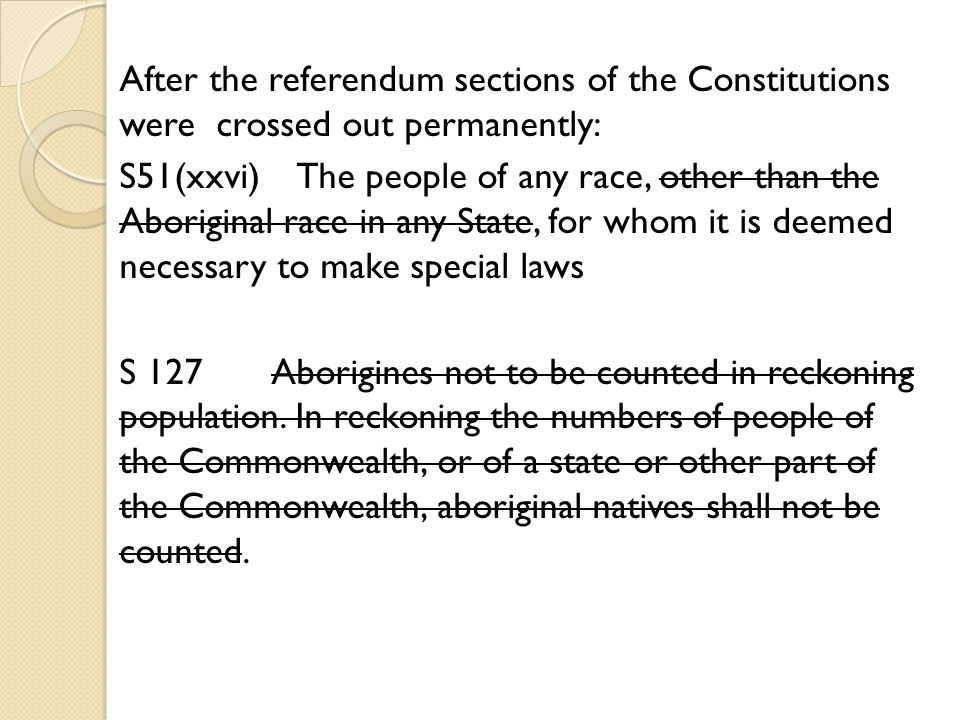 After the referendum sections of the Constitutions were crossed out permanently: